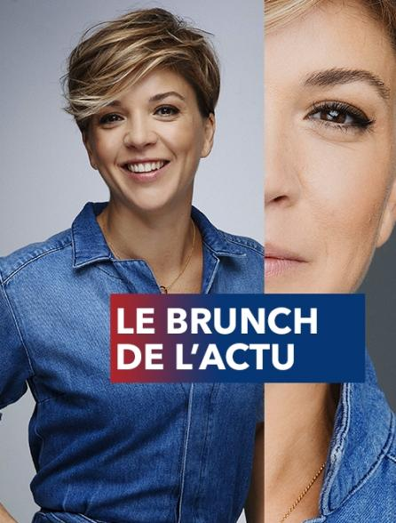 Le brunch de l'actu