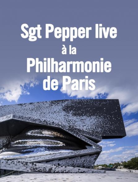 Sgt Pepper live à la Philharmonie de Paris