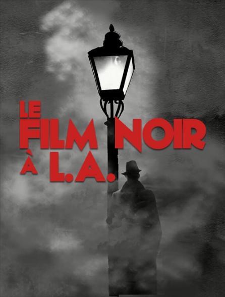 Le film noir à L.A