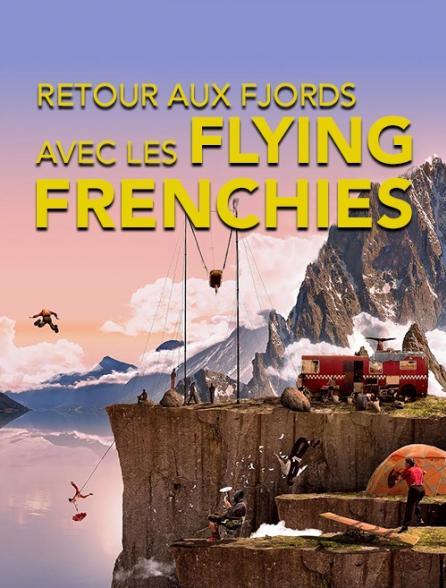 Retour aux fjords avec les Flying Frenchies