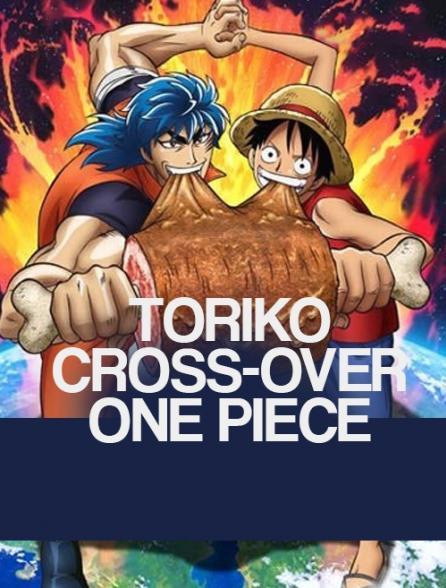 Toriko cross-over One Piece