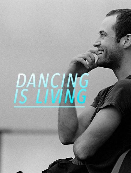 Dancing is Living