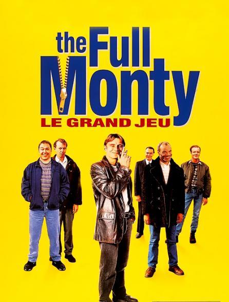 The Full Monty, le grand jeu