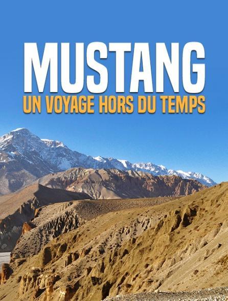 Mustang, un voyage hors du temps