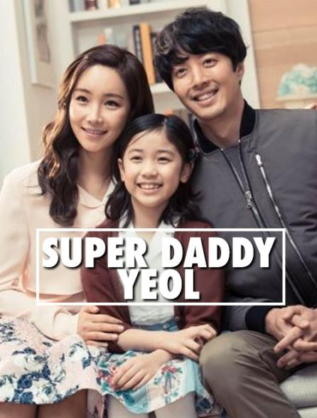 Super Daddy Yeol