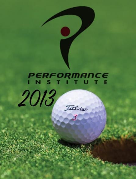 Performance Institute 2013