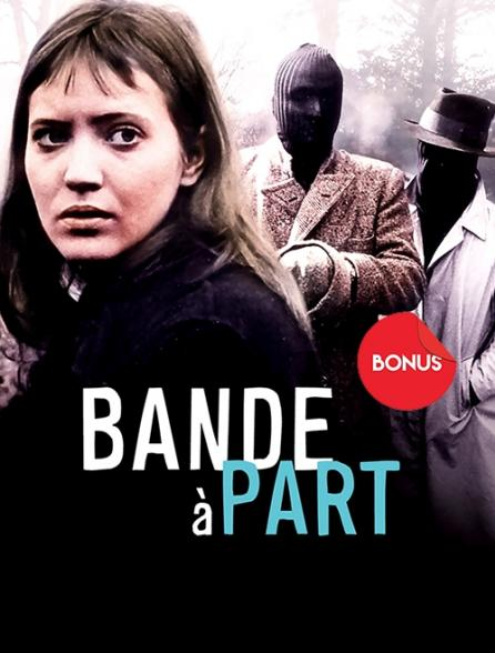 Bande à part, le bonus
