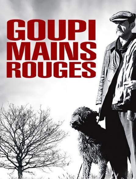 Goupi Mains Rouges