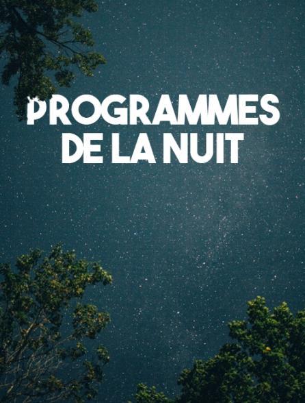Programmes de la nuit