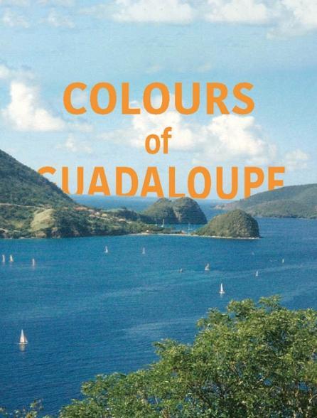 Colours of Guadaloupe