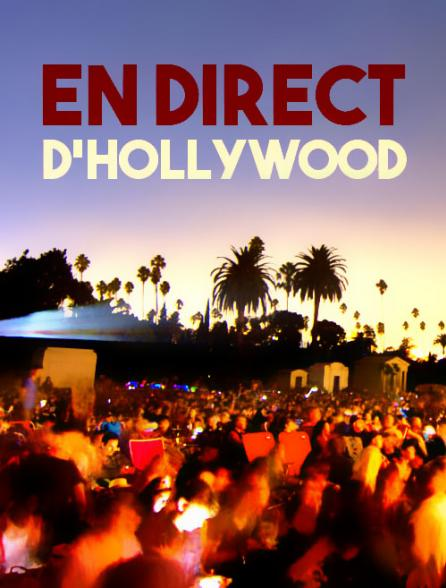 En direct d'Hollywood