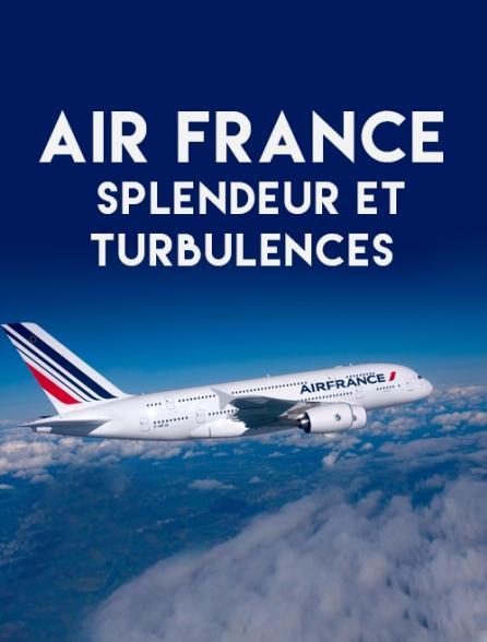 Air France, splendeur et turbulences