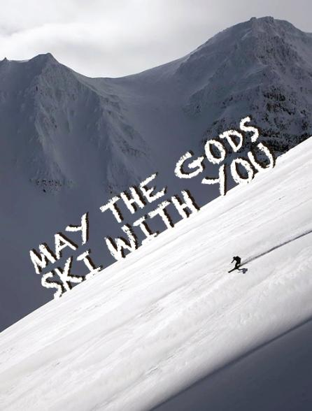 May the Gods Ski With You