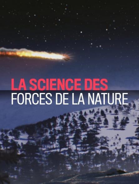 La science des forces de la nature