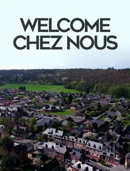 Welcome chez nous