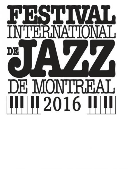 Festival international de jazz de Montréal 2016