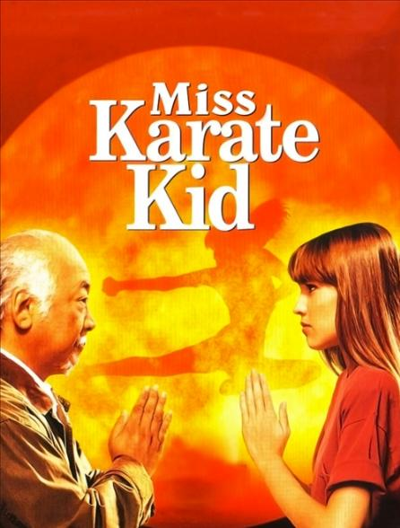 Miss karaté kid