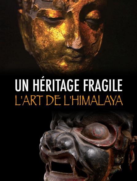 Un héritage fragile, l'art de l'Himalaya