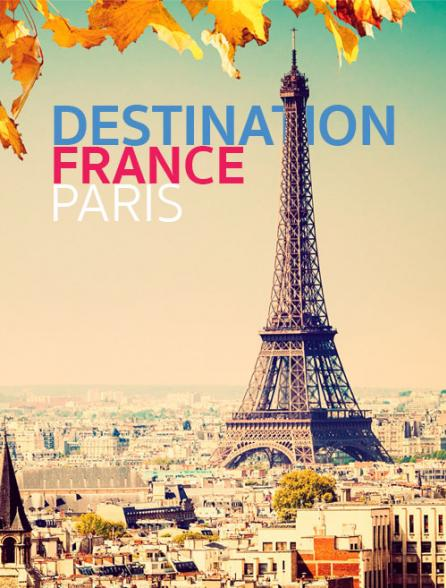Destination France/Paris