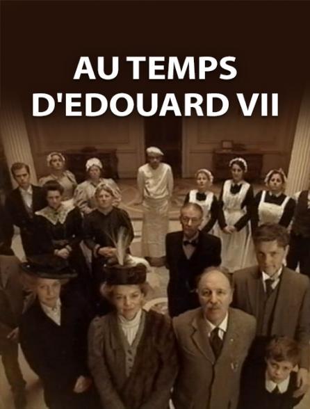 Au temps d'Edouard VII